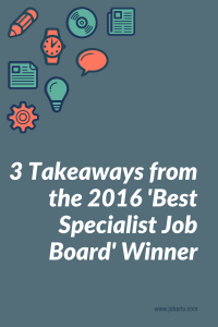 3 Takeaways from the 2016 'Best Specialist Job Board' Winner